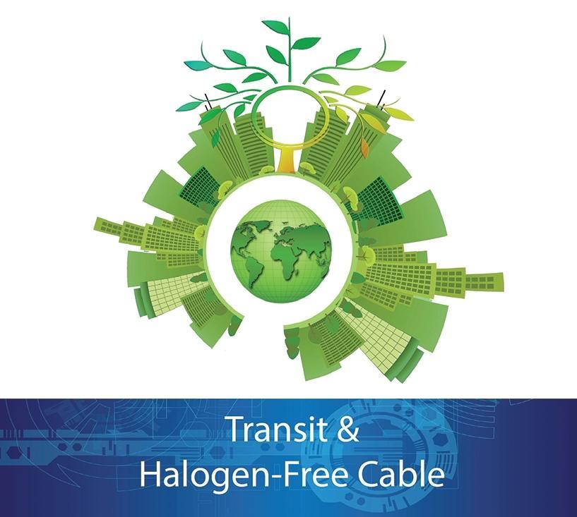Halogen Free & Transit Cable