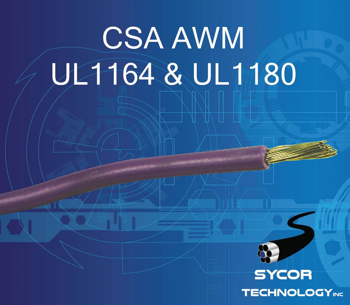 CSA AWM, UL1164, UL1180 hook-Up wire